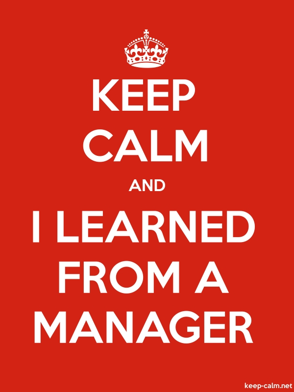 KEEP CALM AND I LEARNED FROM A MANAGER - white/red - Default (600x800)