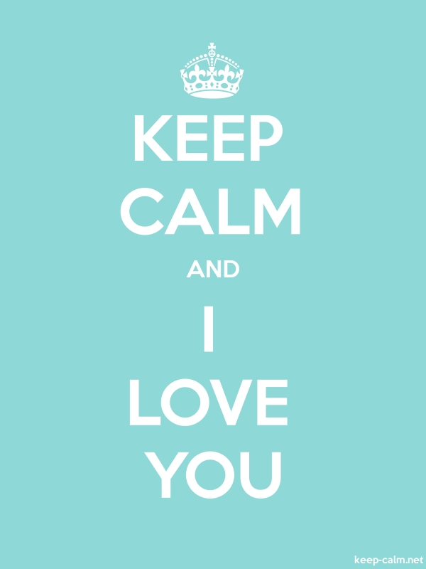 KEEP CALM AND I LOVE YOU - white/lightblue - Default (600x800)