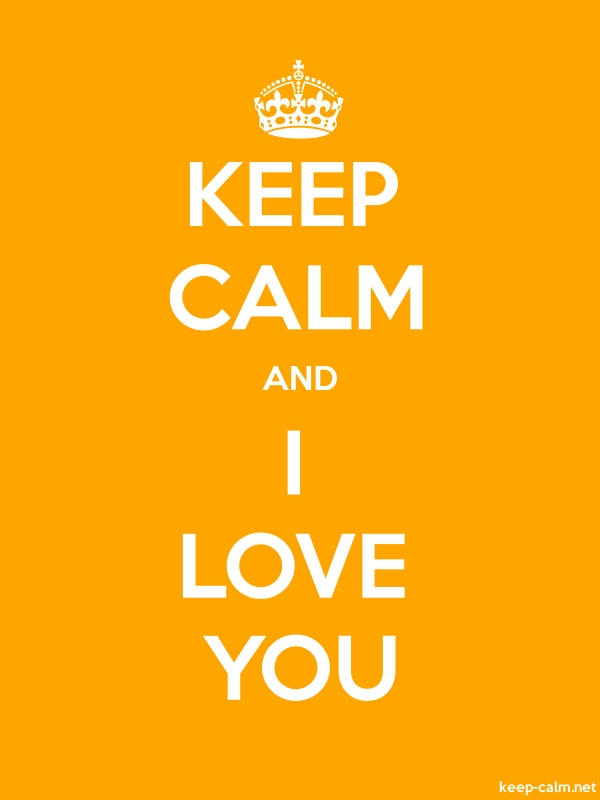 KEEP CALM AND I LOVE YOU - white/orange - Default (600x800)