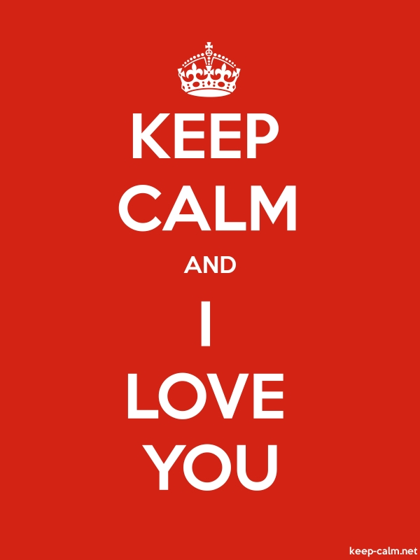 KEEP CALM AND I LOVE YOU - white/red - Default (600x800)