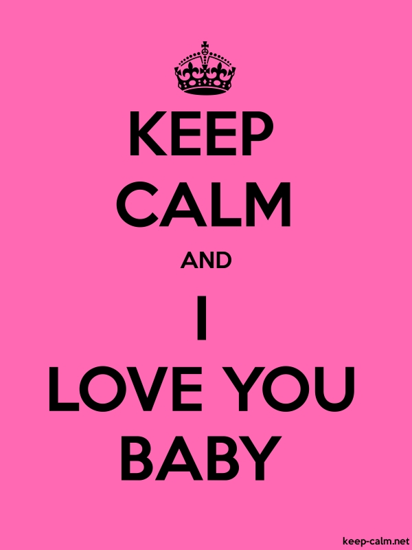 KEEP CALM AND I LOVE YOU BABY - black/pink - Default (600x800)