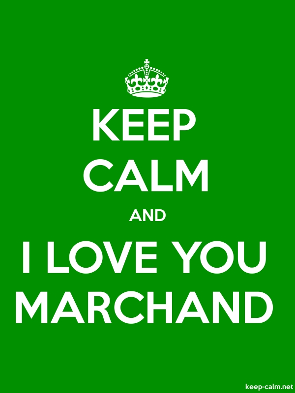 KEEP CALM AND I LOVE YOU MARCHAND - white/green - Default (600x800)