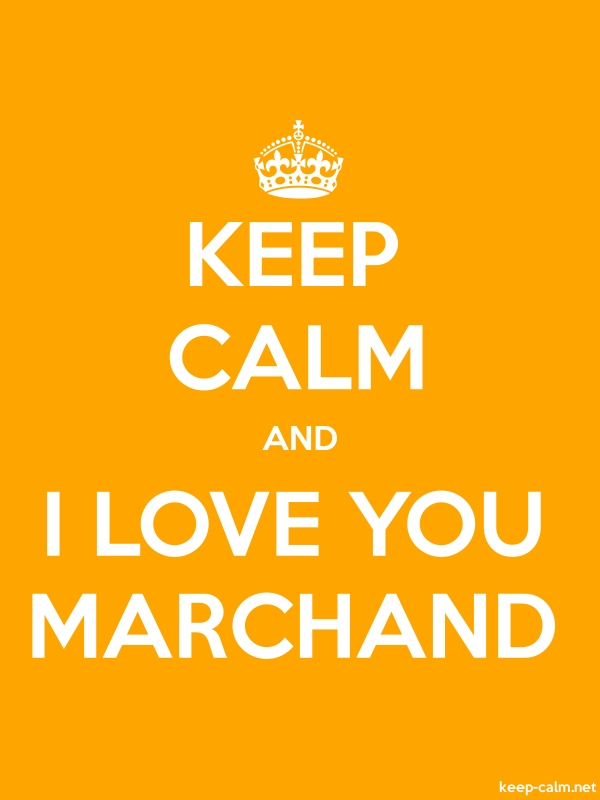 KEEP CALM AND I LOVE YOU MARCHAND - white/orange - Default (600x800)