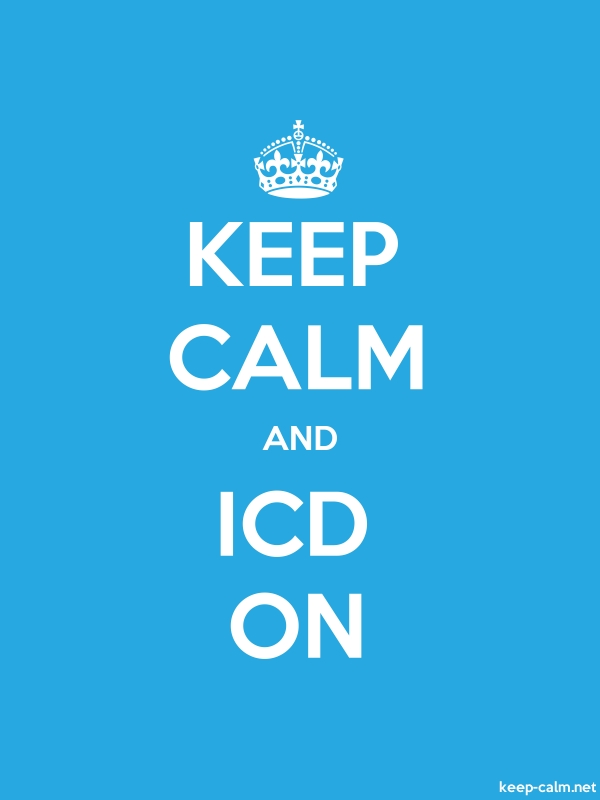 KEEP CALM AND ICD ON - white/blue - Default (600x800)