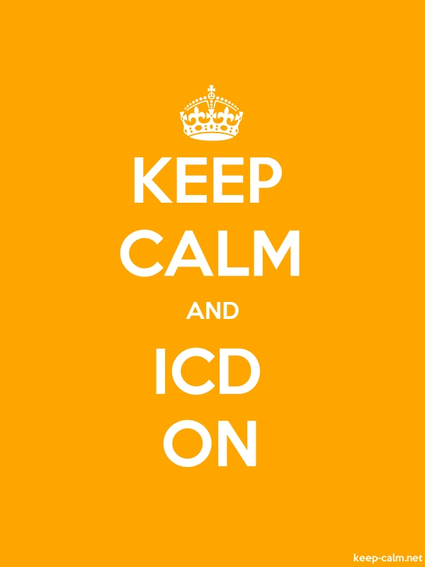KEEP CALM AND ICD ON - white/orange - Default (600x800)
