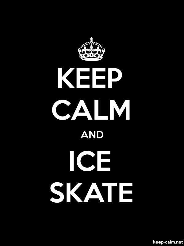 KEEP CALM AND ICE SKATE - white/black - Default (600x800)