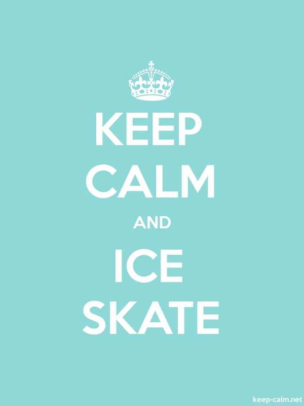 KEEP CALM AND ICE SKATE - white/lightblue - Default (600x800)