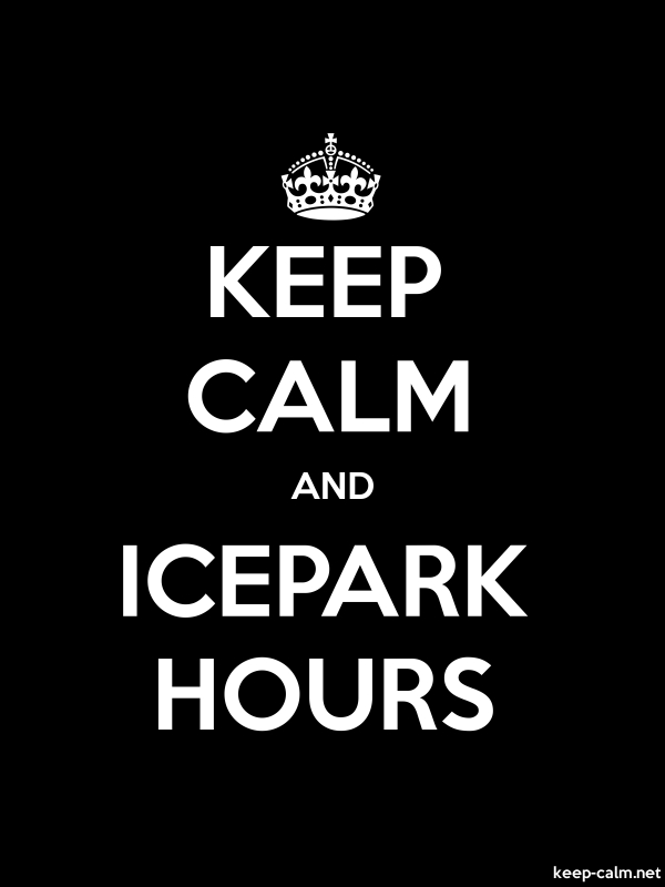 KEEP CALM AND ICEPARK HOURS - white/black - Default (600x800)