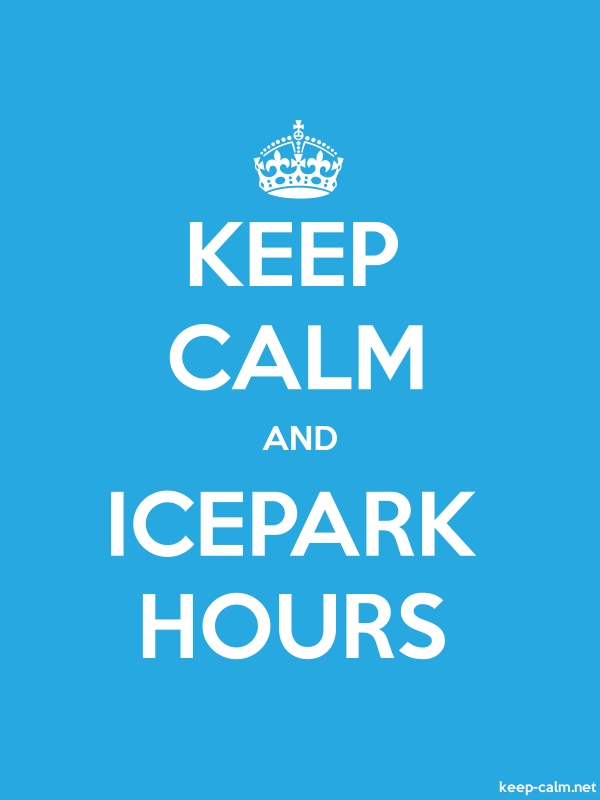 KEEP CALM AND ICEPARK HOURS - white/blue - Default (600x800)