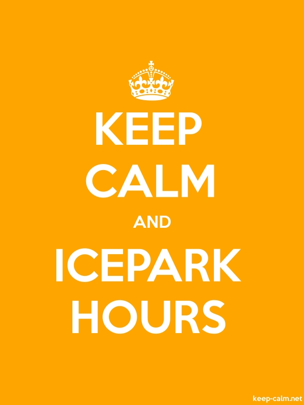 KEEP CALM AND ICEPARK HOURS - white/orange - Default (600x800)