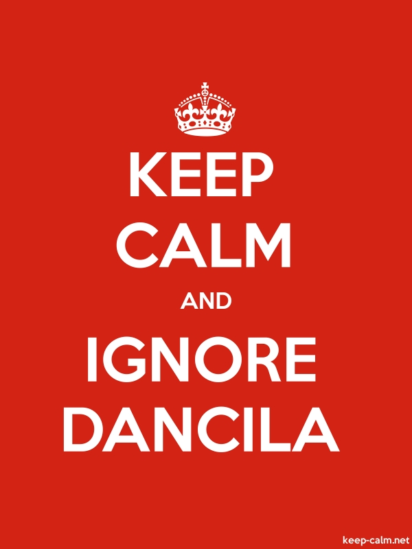 KEEP CALM AND IGNORE DANCILA - white/red - Default (600x800)