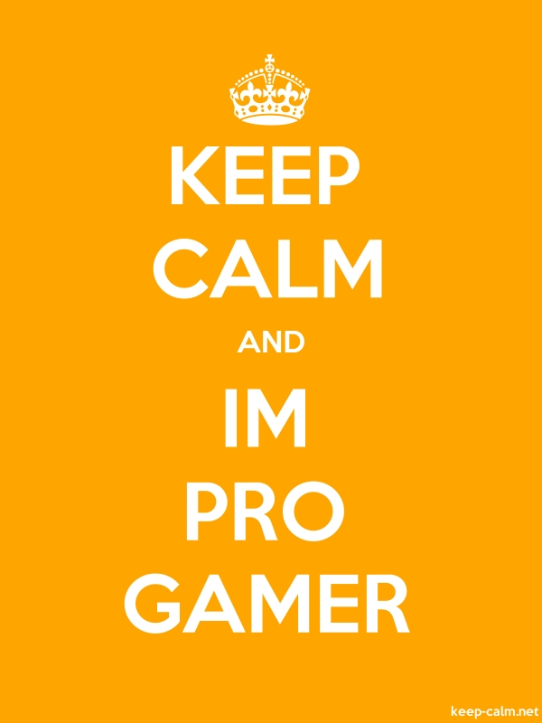 KEEP CALM AND IM PRO GAMER - white/orange - Default (600x800)