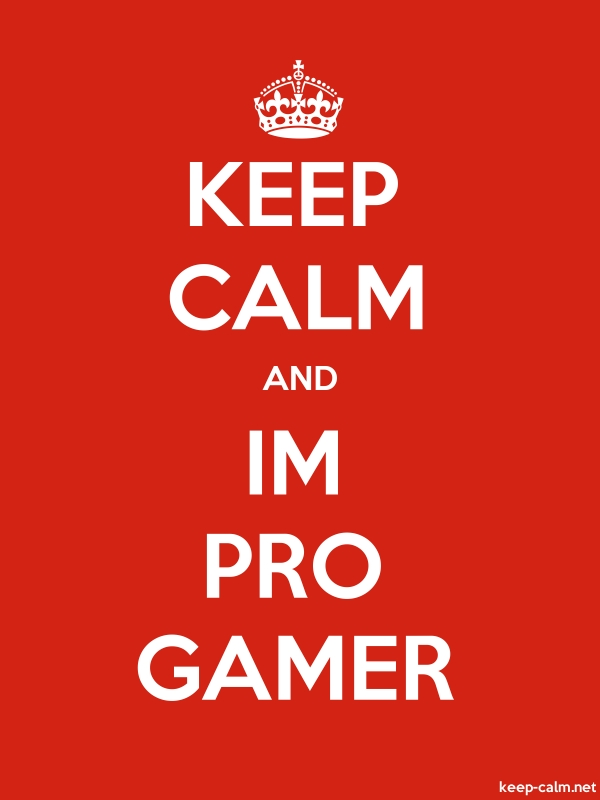 KEEP CALM AND IM PRO GAMER - white/red - Default (600x800)