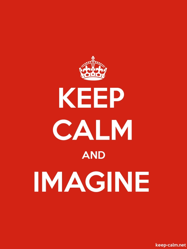 KEEP CALM AND IMAGINE - white/red - Default (600x800)