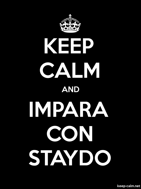 KEEP CALM AND IMPARA CON STAYDO - white/black - Default (600x800)