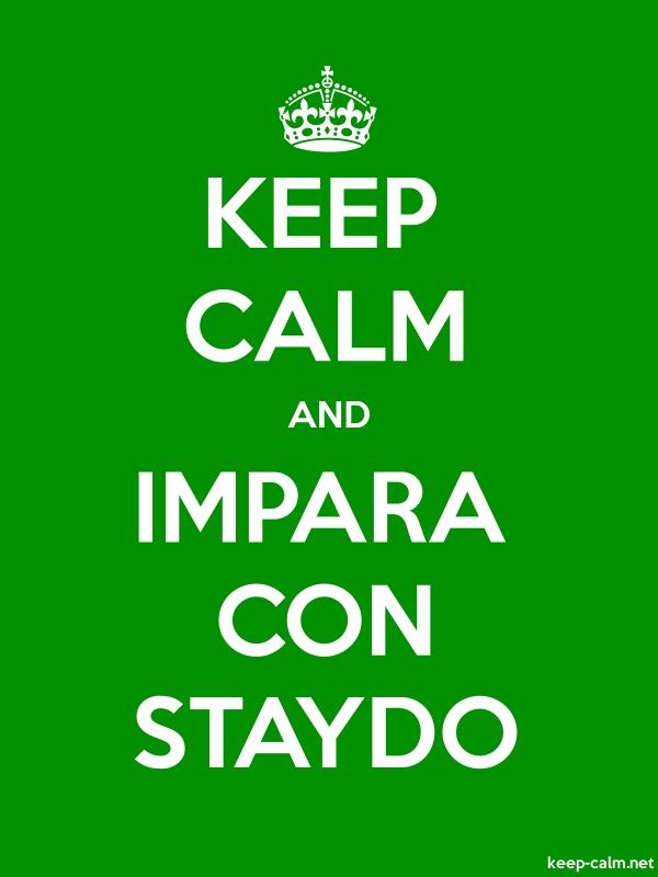 KEEP CALM AND IMPARA CON STAYDO - white/green - Default (600x800)