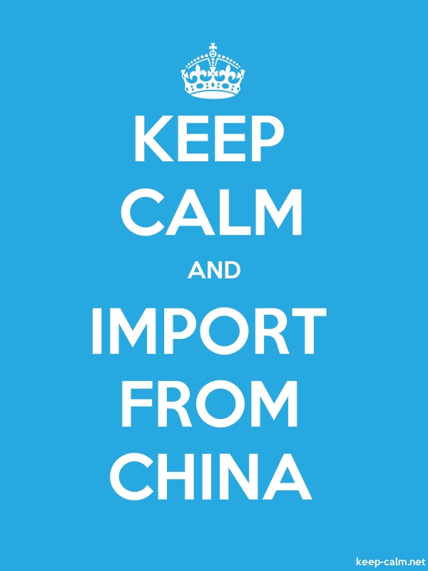 KEEP CALM AND IMPORT FROM CHINA - white/blue - Default (600x800)