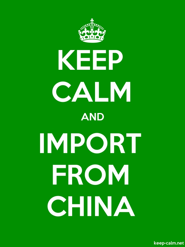 KEEP CALM AND IMPORT FROM CHINA - white/green - Default (600x800)