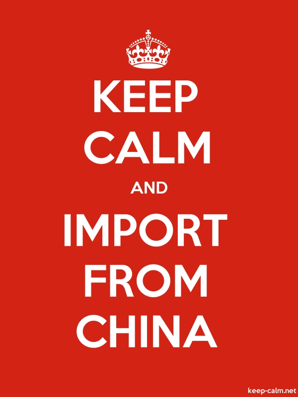 KEEP CALM AND IMPORT FROM CHINA - white/red - Default (600x800)
