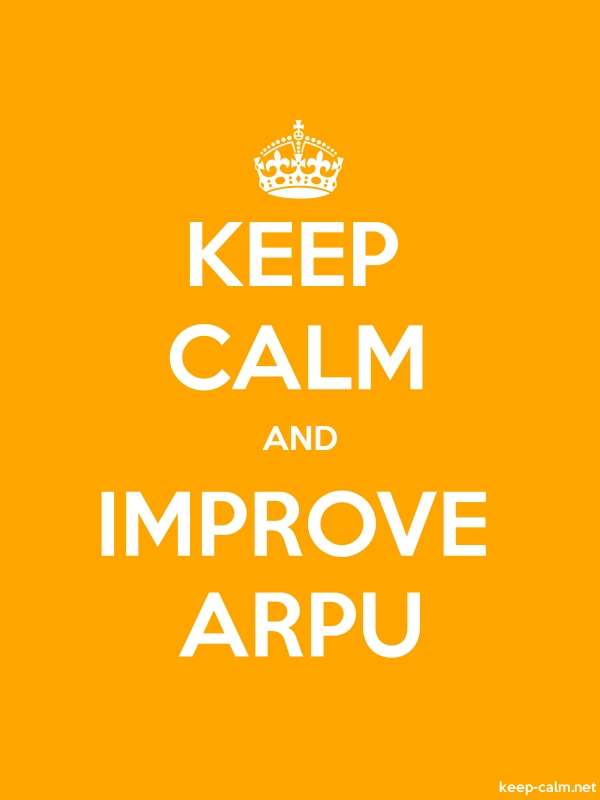 KEEP CALM AND IMPROVE ARPU - white/orange - Default (600x800)
