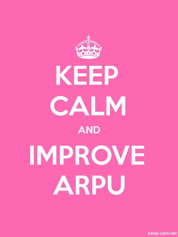 KEEP CALM AND IMPROVE ARPU - white/pink - Default (600x800)