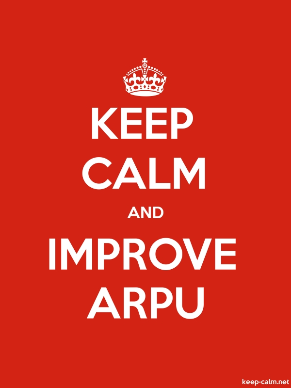 KEEP CALM AND IMPROVE ARPU - white/red - Default (600x800)