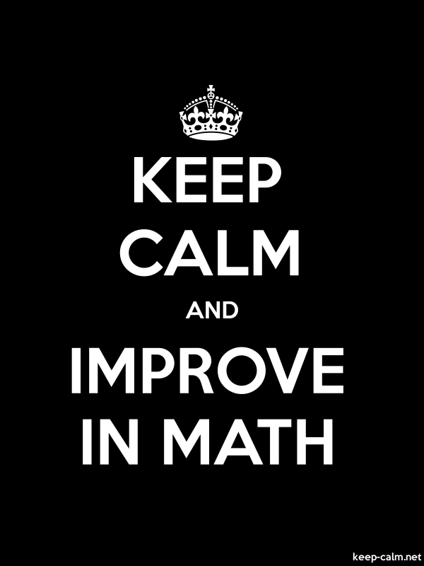 KEEP CALM AND IMPROVE IN MATH - white/black - Default (600x800)