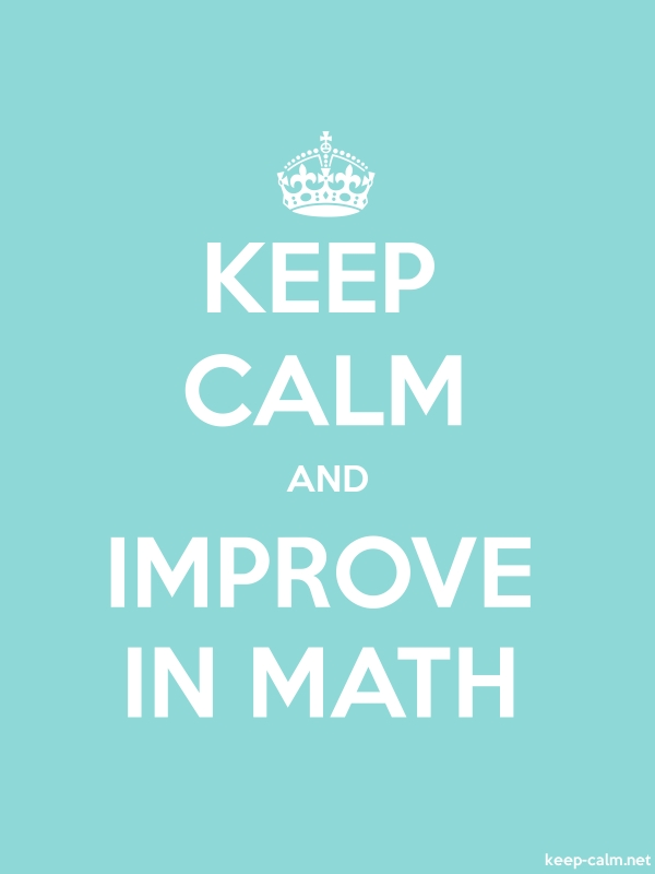 KEEP CALM AND IMPROVE IN MATH - white/lightblue - Default (600x800)