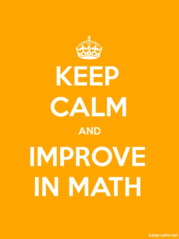 KEEP CALM AND IMPROVE IN MATH - white/orange - Default (600x800)