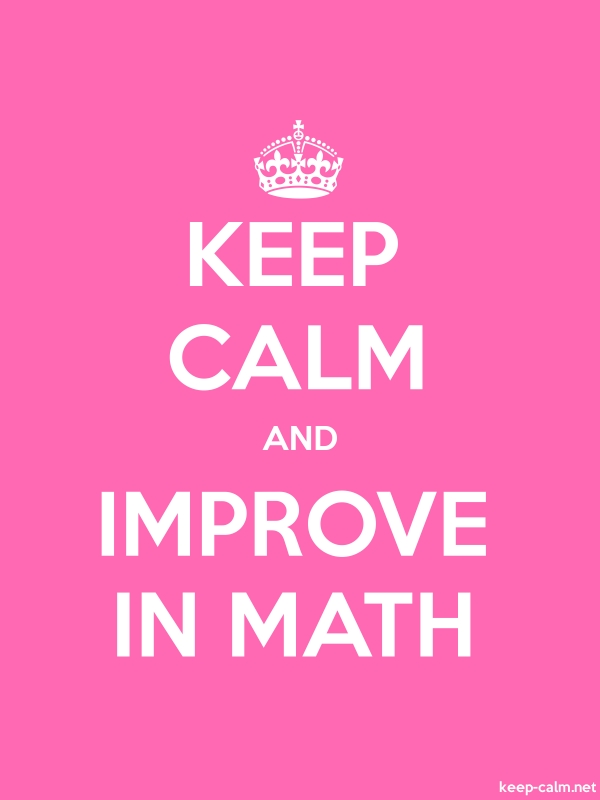 KEEP CALM AND IMPROVE IN MATH - white/pink - Default (600x800)