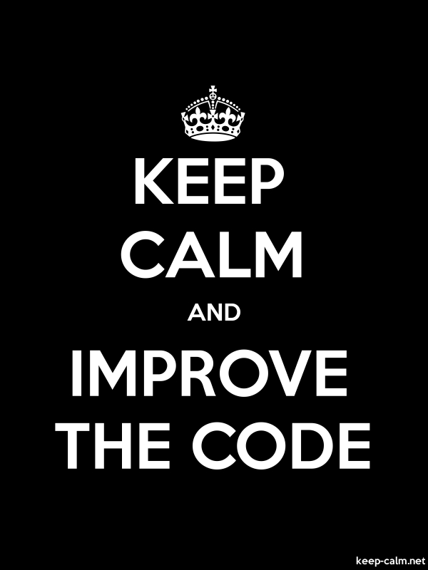 KEEP CALM AND IMPROVE THE CODE - white/black - Default (600x800)