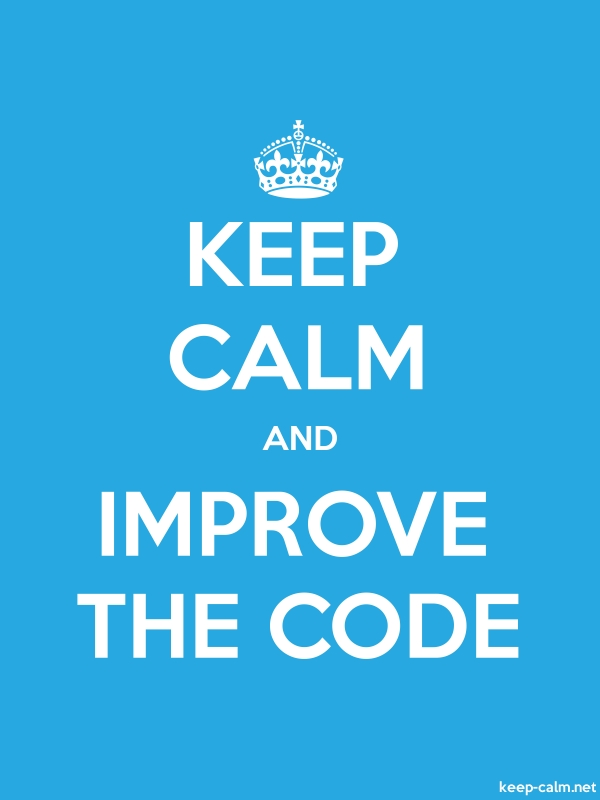 KEEP CALM AND IMPROVE THE CODE - white/blue - Default (600x800)