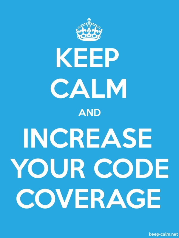 KEEP CALM AND INCREASE YOUR CODE COVERAGE - white/blue - Default (600x800)