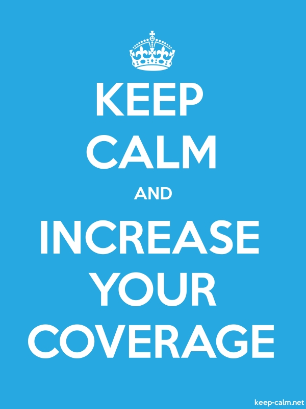 KEEP CALM AND INCREASE YOUR COVERAGE - white/blue - Default (600x800)