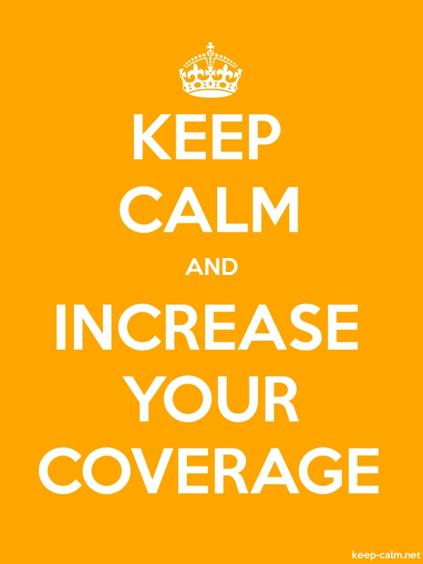 KEEP CALM AND INCREASE YOUR COVERAGE - white/orange - Default (600x800)