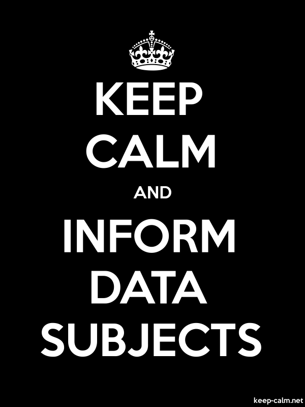 KEEP CALM AND INFORM DATA SUBJECTS - white/black - Default (600x800)