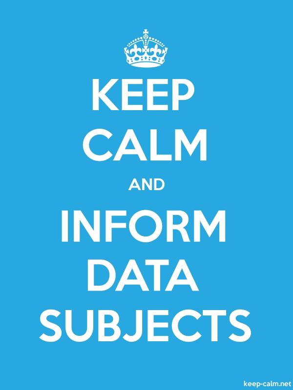 KEEP CALM AND INFORM DATA SUBJECTS - white/blue - Default (600x800)
