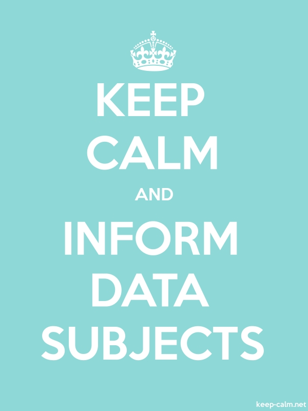 KEEP CALM AND INFORM DATA SUBJECTS - white/lightblue - Default (600x800)