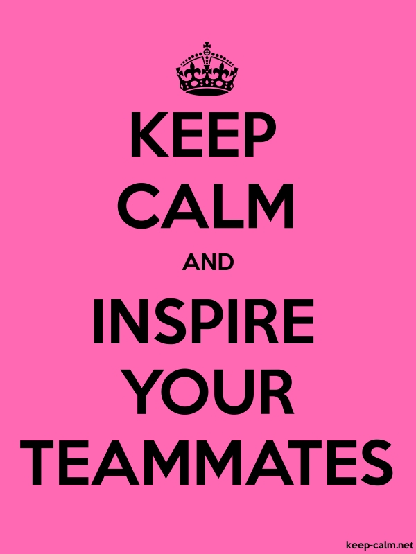 KEEP CALM AND INSPIRE YOUR TEAMMATES - black/pink - Default (600x800)