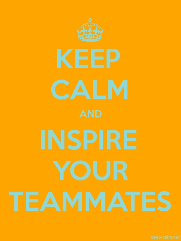 KEEP CALM AND INSPIRE YOUR TEAMMATES - lightblue/orange - Default (600x800)