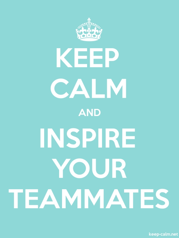 KEEP CALM AND INSPIRE YOUR TEAMMATES - white/lightblue - Default (600x800)