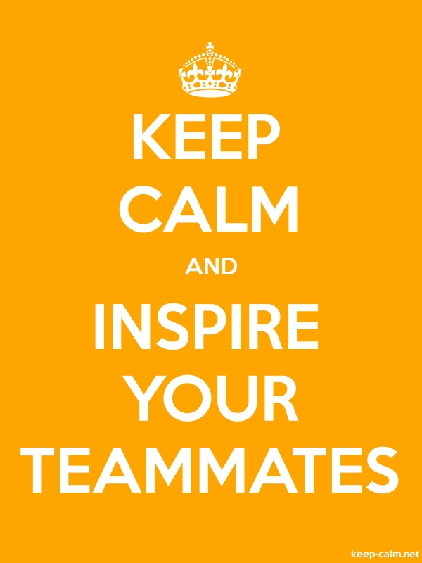 KEEP CALM AND INSPIRE YOUR TEAMMATES - white/orange - Default (600x800)