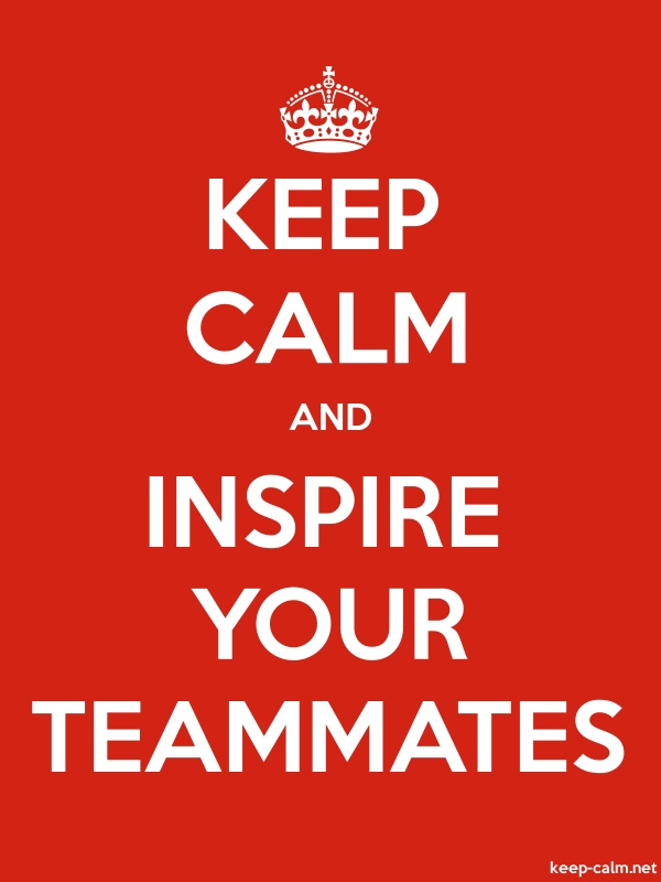 KEEP CALM AND INSPIRE YOUR TEAMMATES - white/red - Default (600x800)