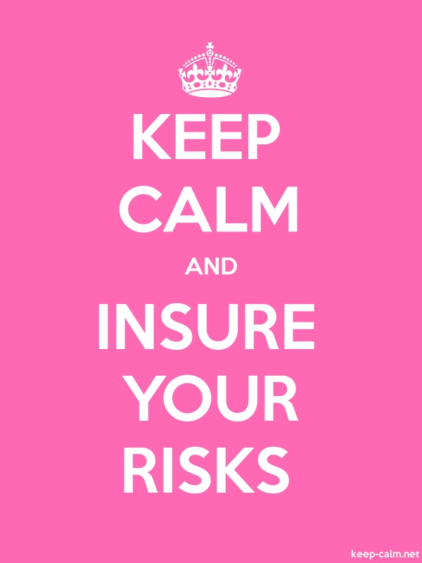 KEEP CALM AND INSURE YOUR RISKS - white/pink - Default (600x800)