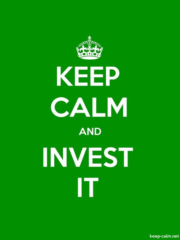 KEEP CALM AND INVEST IT - white/green - Default (600x800)