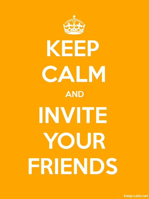 KEEP CALM AND INVITE YOUR FRIENDS - white/orange - Default (600x800)