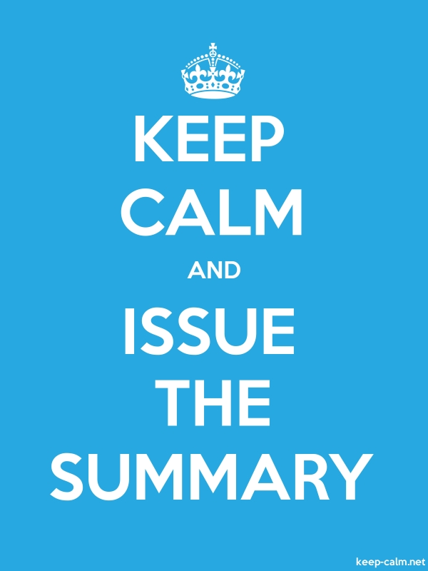 KEEP CALM AND ISSUE THE SUMMARY - white/blue - Default (600x800)