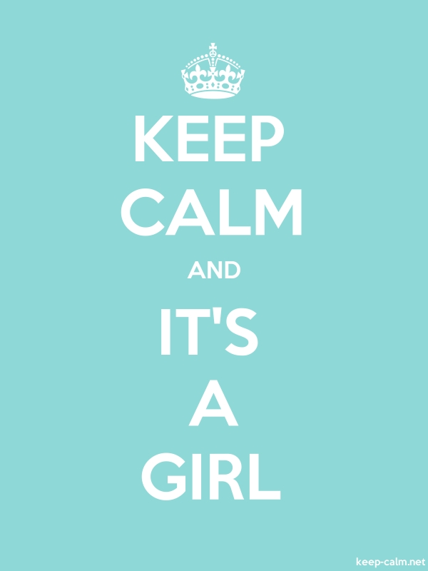 KEEP CALM AND IT'S A GIRL - white/lightblue - Default (600x800)