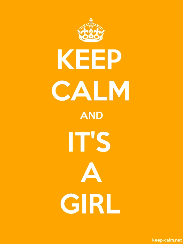 KEEP CALM AND IT'S A GIRL - white/orange - Default (600x800)