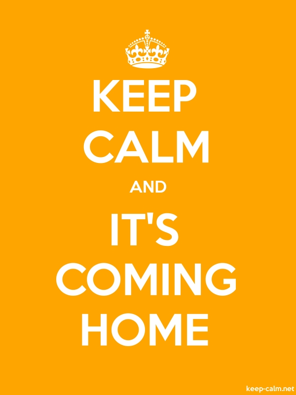 KEEP CALM AND IT'S COMING HOME - white/orange - Default (600x800)